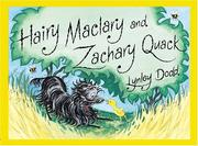 Cover of: Hairy Maclary and Zachary Quack | Lynley Dodd