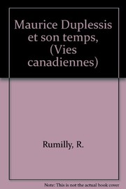 Cover of: Maurice Duplessis et son temps. --