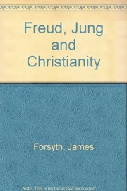Cover of: Freud, Jung, and Christianity