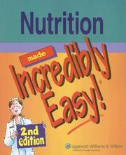 Cover of: Nutrition Made Incredibly Easy!