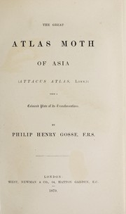 Cover of: The great atlas moth of Asia (Attacus atlas, Linn.)