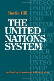 Cover of: The United Nations system | Hill, Martin