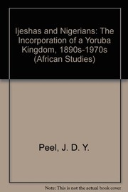 Cover of: Ijeshas and Nigerians | J. D. Y. Peel