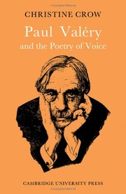 Cover of: Paul Valéry and the poetry of voice | Christine M. Crow