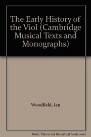 Cover of: The early history of the viol | Ian Woodfield