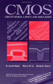Cover of: CMOS circuit design, layout, and simulation | R. Jacob Baker