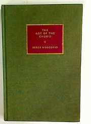 Cover of: The age of the crowd
