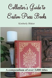Cover of: Collector's Guide to Easton Press Books: A Compendium