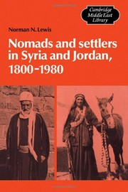 Cover of: Nomads and settlers in Syria and Jordan, 1800-1980
