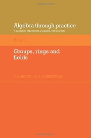 Cover of: Algebra through practice | T. S. Blyth