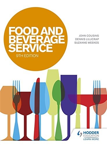Food & Beverage Service, 9th edition by John Cousins