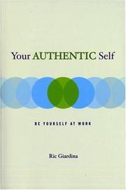 Cover of: Your Authentic Self | Ric Giardina