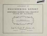 Cover of: Supplement to engineering report, Northern Illinois Toll Highway, State of Illinois | Illinois State Toll Highway Commssion
