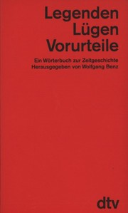 Cover of: Legenden, Lügen, Vorurteile