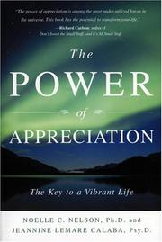 Cover of: The Power of Appreciation | Noelle C. Nelson