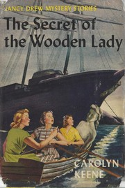 Cover of: The secret of the wooden lady | Carolyn Keene