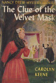 Cover of: The clue of the velvet mask | Carolyn Keene