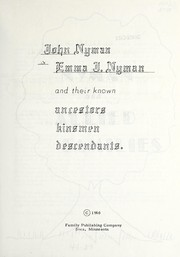 "Cover of: ""Nyman & allied families"" and their known ancestors, kinsmen and descendants"