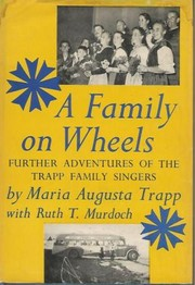 Cover of: A family on wheels | Maria Augusta von Trapp