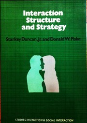 Cover of: Interaction structure and strategy | Starkey Duncan