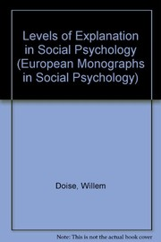 Cover of: Levels of explanation in social psychology | Willem Doise