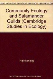 Cover of: Community ecology and salamander guilds | Nelson G. Hairston