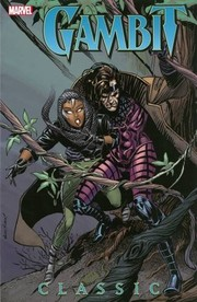 Cover of: X-Men: Gambit Classic, Vol. 1