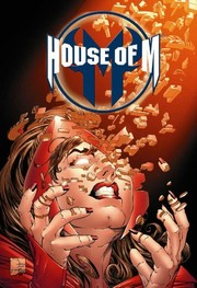Cover of: House of M: Spider-Man, Fantastic Four & X-Men