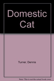 Cover of: The Domestic cat |