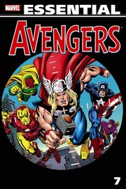 Cover of: Essential Avengers, Vol. 7 (Marvel Essentials)