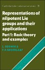Cover of: Representations of nilpotent Lie groups and their applications