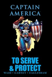 Cover of: Captain America: To Serve & Protect
