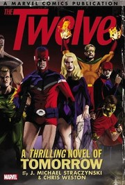 Cover of: The Twelve: The Complete Series
