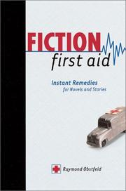 Cover of: Fiction first aid | Raymond Obstfeld
