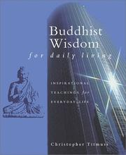 Cover of: Buddhist Wisdom for Daily Living | Christopher Titmuss