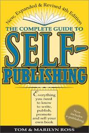 Cover of: The complete guide to self-publishing | Ross, Tom