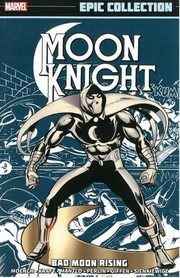 Cover of: Moon Knight Epic Collection: Bad Moon Rising