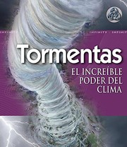 Cover of: Tormentas/Storm: El increible poder del clima/The Awesome Power of Weather (Infinity) (Spanish Edition)