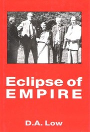 Cover of: Eclipse of empire | D. A. Low