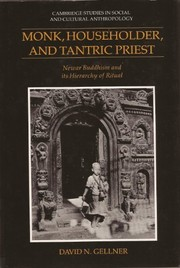 Cover of: Monk, householder, and Tantric priest | David N. Gellner