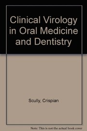 Cover of: Clinical virology in oral medicine and dentistry