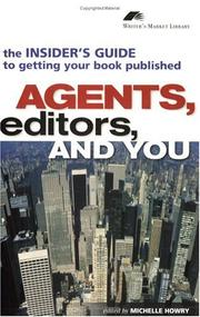 Cover of: Agents, editors, and you | edited by Michelle Howry.