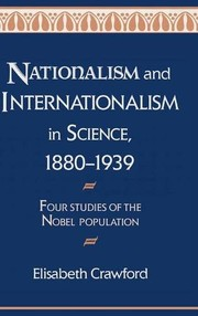 Cover of: Nationalism and internationalism in science, 1880-1939