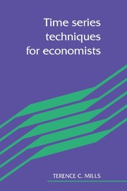 Cover of: Time series techniques for economists | Terence C. Mills