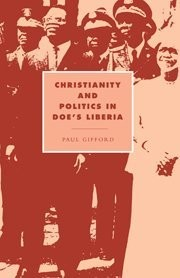 Cover of: Christianity and politics in Doe's Liberia