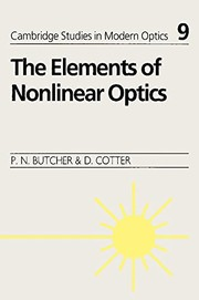 Cover of: Elements of nonlinear optics | P. N. Butcher