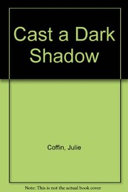 Cover of: Cast a dark shadow