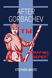 Cover of: After Gorbachev | White, Stephen