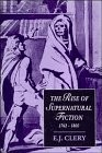 Cover of: The rise of supernatural fiction, 1762-1800 | E. J. Clery