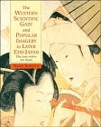 Cover of: The Western Scientific Gaze and Popular Imagery in Later Edo Japan: The Lens within the Heart (Cambridge Studies in New Art History and Criticism)